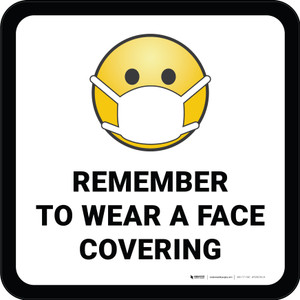 Remember To Use Face Covering with Emoji Square - Floor Sign