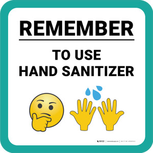 Remember to Use Hand Sanitizer with Emojis Square - Floor Sign