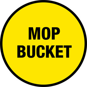 Mop Bucket Text Sign