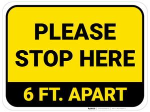 Please Stop Here 6 Ft Apart Yellow Rectangle - Floor Sign