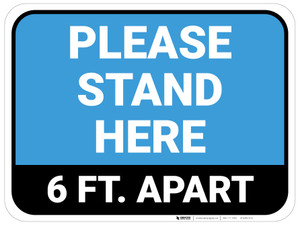 Please Stand Here 6 Ft. Apart Blue Rectangle - Floor Sign