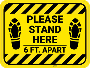 Please Stand Here 6 Ft. Apart Shoe Prints Hazard Stripes Rectangle - Floor Sign
