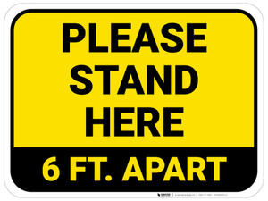 Please Stand Here 6 Ft. Apart Yellow Rectangle - Floor Sign