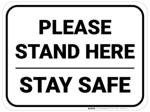 Please Stand Here Stay Safe Rectangle - Floor Sign