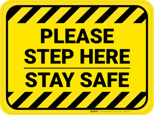 Please Step Here Stay Safe Hazard Stripes Rectangle - Floor Sign