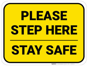 Please Step Here Stay Safe Yellow Rectangle - Floor Sign