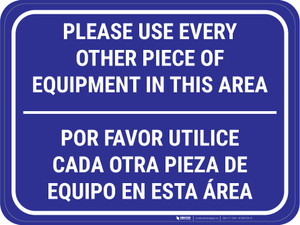 Use Every Other Piece Of Equipment In This Area Bilingual Blue - Rectangular - Floor Sign