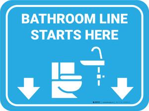 Bathroom Line Starts Here Rectangle - Floor Sign