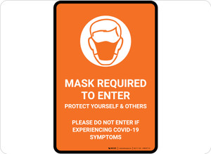 Mask Required To Enter COVID-19 with Icon Orange Portrait - Floor Sign