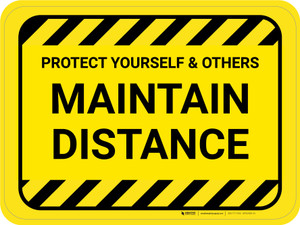 Protect Yourself And Others Maintain Distance Hazard Stripes Rectangle - Floor Sign
