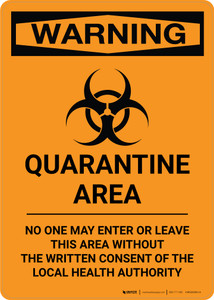 Quarantine Area - Written Consent Needed to Enter - Wall Sign