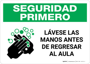 Safety First: Wash Hands Before Returning To Class Spanish with Icon Landscape - Wall Sign