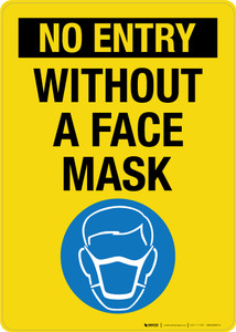 No Entry Without A Face Mask Portrait - Wall Sign
