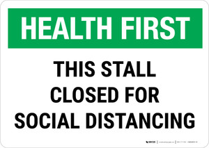 Health First: This Stall Is Closed For Social Distancing Landscape - Wall Sign