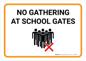 No Gathering At School Gates with Icon Landscape - Wall Sign
