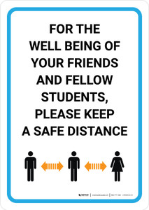 For The Well Being Of Students Keep A Safe Distance with Icon Portrait - Wall Sign