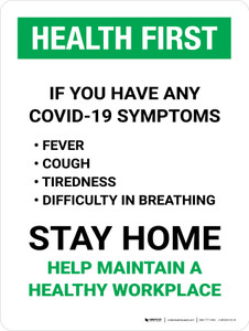 Health First: If You Have COVID-19 Symptoms Stay Home Portrait - Wall Sign
