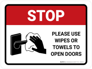 Stop Please Use Wipes Or Towels To Open Doors with Icon Landscape - Wall Sign