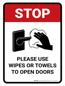 Stop Please Use Wipes Or Towels To Open Doors with Icon Portrait - Wall Sign