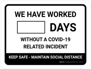 Days Without A COVID-19 Related Incident Landscape - Wall Sign