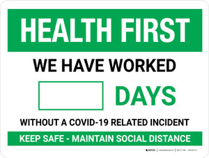 Health First: Days Without A COVID-19 Incident Landscape - Wall Sign