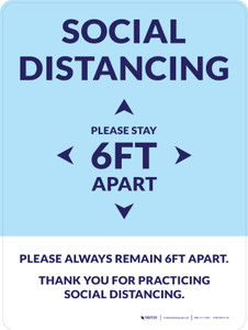 Social Distancing Please Stay 6Ft Apart Blue Portrait - Wall Sign