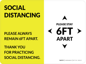 Social Distancing Please Stay 6Ft Apart Yellow Landscape - Wall Sign