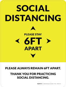 Social Distancing Please Stay 6Ft Apart Yellow Portrait - Wall Sign