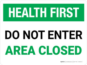 Health First Do Not Enter Area Closed Landscape - Wall Sign
