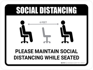 Please Maintain Social Distancing While Seated with Icon Landscape - Wall Sign