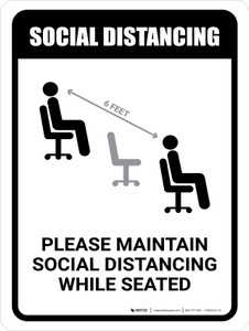 Please Maintain Social Distancing While Seated with Icon Portrait - Wall Sign