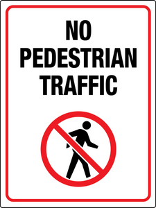 No Pedestrian Traffic Person Sign