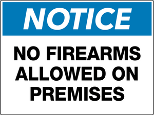 Notice No Firearms Allowed On Premises Wall Sign