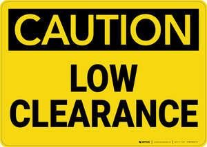 Caution: Low Clearance - Wall Sign