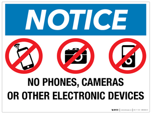 Notice: No Phones, Cameras or Other Electronic Devices - Wall Sign
