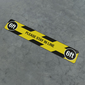 Please Stay In Line 6Ft - Social Distancing Strip