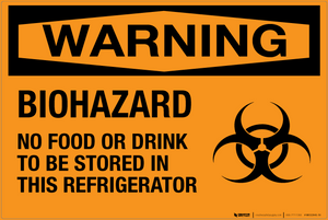 Biohazard: No Food or Drink in This Refrigerator - Wall Sign