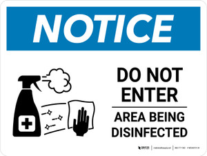 Notice: Do Not Enter Area Being Disinfected with Icon Landscape - Wall Sign