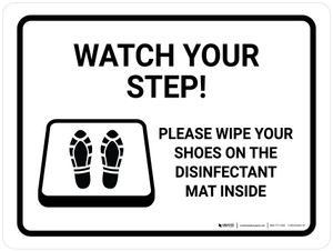 Watch Your Step Please Wipe Shoes with Icon Landscape - Wall Sign