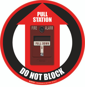 Fire Alarm Pull Station Do Not Block Floor Sign