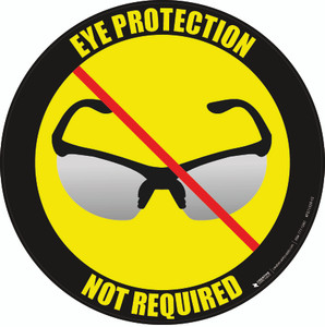 Eye Protection Not Required Floor Sign