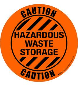 Caution Hazardous Waste Storage Floor Sign