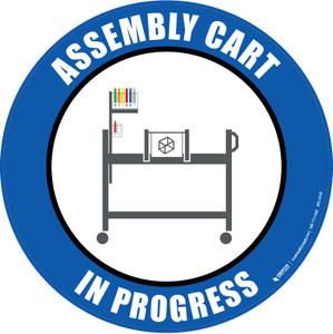 Assembly Cart In Progress Floor Sign