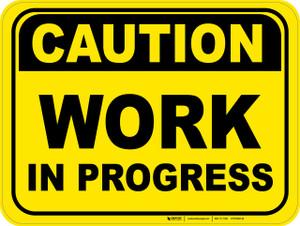 Caution: Work in Progress - Floor Sign
