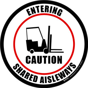 Caution: Entering Shared Aisleways - Floor Signs