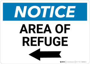 Notice: Area of Refuge with Left Arrow Landscape