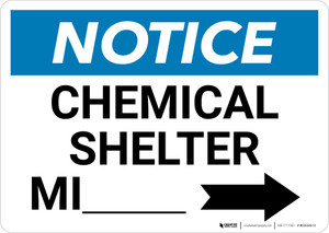 Notice: Chemical Shelter Mile with Right Arrow Landscape
