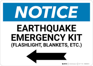 Notice: Earthquake Emergency Kit - Flashlight/Blankets/ect - with Left Arrow Landscape
