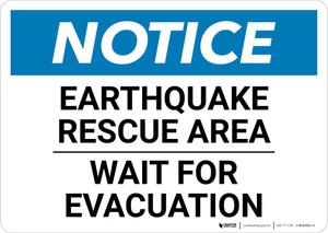 Notice: Earthquake Rescue Area - Wait For Evacuation Landscape