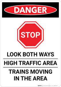 Danger: Look Both Ways/High Traffic Area - Trains Moving in The Area Portrait - Wall Sign